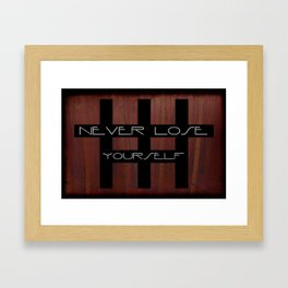 Never Lose Yourself Framed Art Print