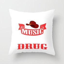 """Is Music is Your Drug? Then This Is The Perfect T-shirt For You Saying """"Country 