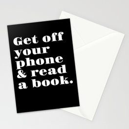 Get Off Your Phone & Read A Book Stationery Cards