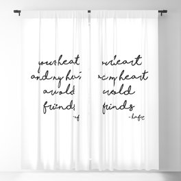 Your heart and my heart are old friends Blackout Curtain