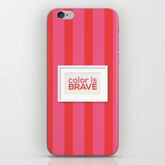 Color is Brave iPhone & iPod Skin