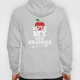 Love My 4th Graders Cute Fourth Grade Teacher T-Shirt Hoody