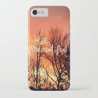 hello beautiful iPhone & iPod Cases featuring Hello Beautiful  by Rachel Burbee