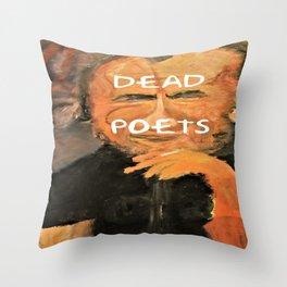 Bukowski, Dead Poets Art Throw Pillow