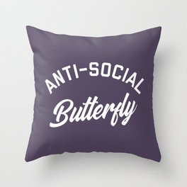 Anti-Social Butterfly Funny Quote Throw Pillow
