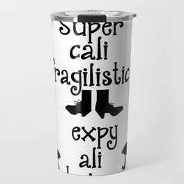 Mary Poppins Quote Travel Mug