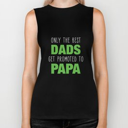 Only The Best Dads Get Promoted To Papa Biker Tank