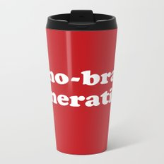 No-bra generation Metal Travel Mug