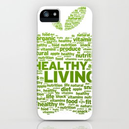 healthy living iPhone Case