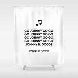 Go Johnny go go Go Johnny go go Go Johnny go go Go Johnny go go Johnny B. Goode  Jonny B Good Shower Curtain