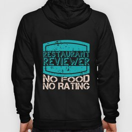 Restaurant Evaluator | Food Critic Tester Hoody