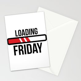 loading friday  Stationery Cards
