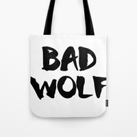 bad wolf Tote Bags featuring Bad Wolf  by Freak Clothing
