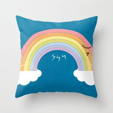 that's why we can't see rainbow very often Throw Pillow