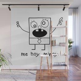 Me Hoy Minoy Wall Mural