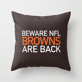 Browns Are Back Throw Pillow