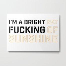 RAY OF SUNSHINE (white) Metal Print