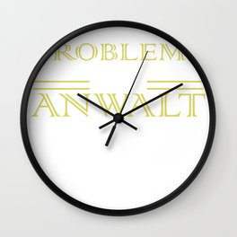 Lawyers have no privacy Wall Clock
