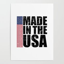 Made In The USA Perfect 4th of July Patriotic Gift Poster