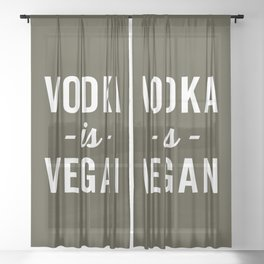Vodka Is Vegan Funny Quote Sheer Curtain