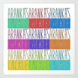 Aranka's Cackle Art Print