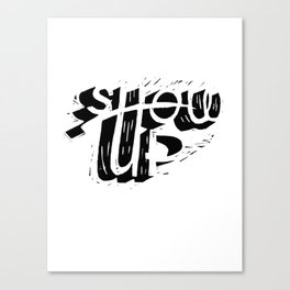 Show-up black and white lino print Canvas Print