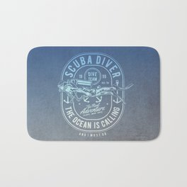 The Ocean Is Calling And I must Go Scuba Diving Bath Mat