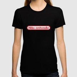 > n ã o . e n t e n d o T-shirt