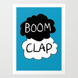 Boom Clap (the sound of my heart - TFIOS) Art Print