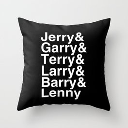 Jerry Garry Terry Larry Barry Lenny Gergich-Gengurch-parks and rec Throw Pillow