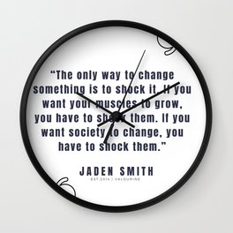 9   |  Jaden Smith Quotes | 190904 Wall Clock