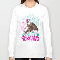 portland Long Sleeve T-shirts featuring Portland Sasquatch  by tim weakland