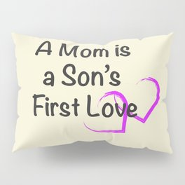 Mothers Day Quote Pillow Sham