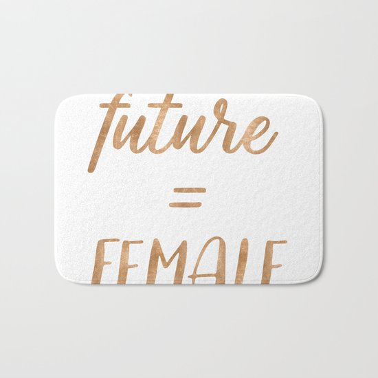 The Future is Female Copper Bronze Gold on Marble Bath Mat