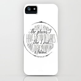 Hand Written Typography of Jeremiah 29:11 iPhone Case