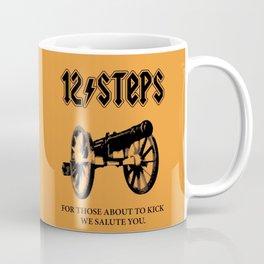 For Those About To Kick We Salute You Coffee Mug