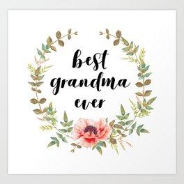 Best Grandma Ever Art Print