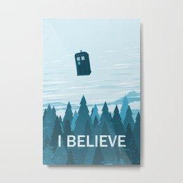 I Believe - Blue Metal Print