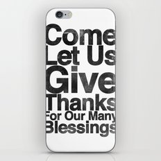 COME, LET US GIVE THANKS FOR OUR MANY BLESSINGS (A Prayer of Gratitude) iPhone & iPod Skin