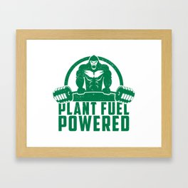 Plant Fuel Powered Vegan Gorilla - Funny Workout Quote Gift Framed Art Print
