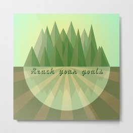 Reach clearly your goals  Metal Print
