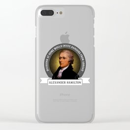 Alexander Hamilton on Foreign Policy and Politics Clear iPhone Case