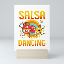 Funny Salsa Dancing Gift For Foodie Mini Art Print