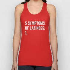 Symptoms Of Laziness Funny Quote Unisex Tank Top