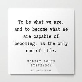 15  | Robert Louis Stevenson Quotes | 200113 Metal Print