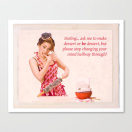"""""""Make Up Your Mind"""" - The Playful Pinup - Baking Housewife Pinup by Maxwell H. Johnson Canvas Print"""