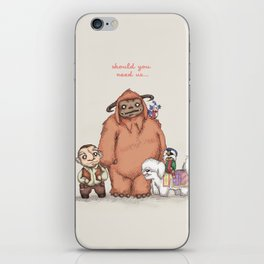 Should You Need Us... iPhone Skin
