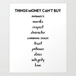 Things Money cant Buy Art Print