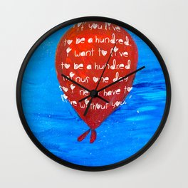 If you live to be a hundred... Wall Clock