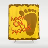 bigfoot Shower Curtains featuring Keep On Squatchin'  |  Sasquatch  |  Bigfoot  |  Yeti by Silvio Ledbetter